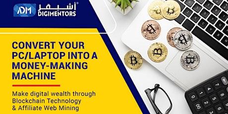 Blockchain Technology & Affiliate Web Mining. tickets
