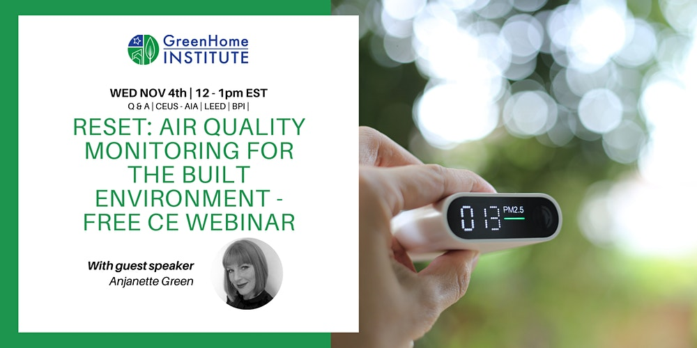 RESET: Air Quality Monitoring for the Built Environment - Free CE Webinar