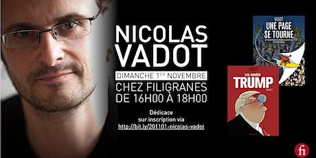 Nicolas Vadot en dédicace ! billets