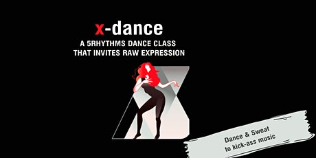 Inviting Raw Expression through dance | x-dance, 5Rhythms Movement in Berli Tickets