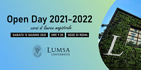 Open Day  Lauree Magistrali - Università LUMSA - Sede di Roma biglietti