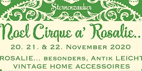 Weihnachtsmarkt Noel Cirque a' Rosalie Dettelbach Kitzingen wöchentlich Fr Tickets