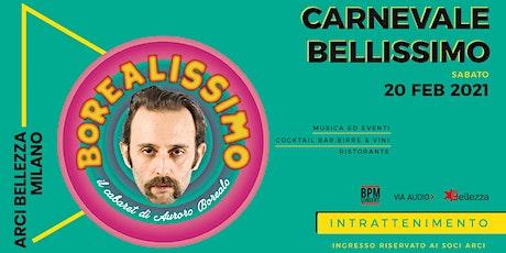 Carnevale Bellissimo: Borealissimo, il Cabaret di Auroro Borealo tickets