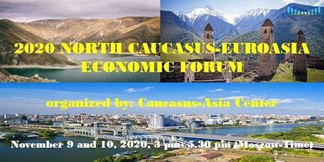 2020 NORTH CAUCASUS-EUROASIA ECONOMIC FORUM tickets