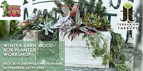 In-Person - Winter Barn Wood Box at Deck 383 at Wacca Wache Marina tickets