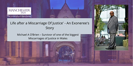 Life after a Miscarriage Of Justice' - An Exoneree's Story tickets