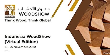 Virtual Indonesia WoodShow tickets
