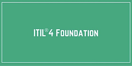 ITIL® 4 Foundation Live Online Training in Sterling tickets