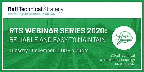 RTS Webinar Series 2020 | Reliable and Easy to Maintain tickets