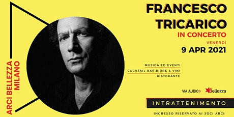 Francesco Tricarico in concerto tickets