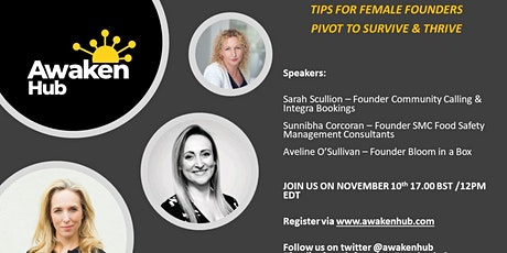 Funding Tips for Female Founders: Pivot to Survive & Thrive tickets