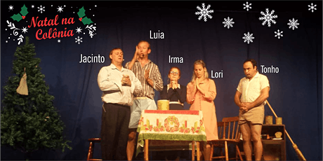 Espetáculo Natal na Colônia tickets
