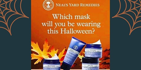Halloween Masks (Facial Workshop) with Sharmine of Neal's Yard Remedies tickets