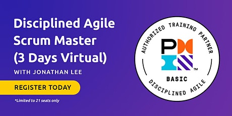 Disciplined Agile Scrum Master (DASM) - 3 Days Virtual tickets