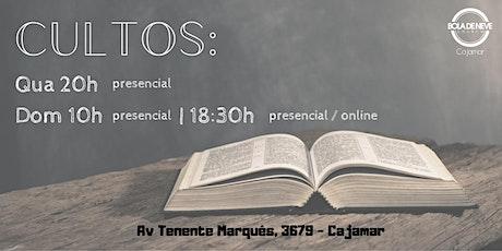 Bola de Neve Cajamar  - CULTO QUA 28/10 - 20h tickets