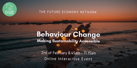 Behaviour Change: Making Sustainability Accessible tickets