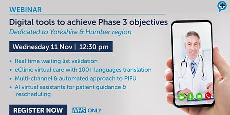 Digital solutions to achieve your NHS Phase 3 objectives tickets