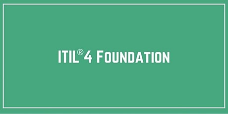 ITIL® 4 Foundation Live Online Training in Santa Clara tickets