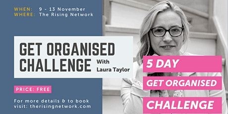 5 Day Get Organised Challenge – Ditch the Overwhelm and Get Productive tickets