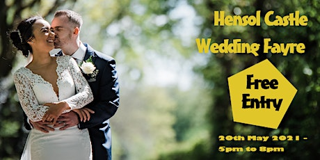 Hensol Castle Wedding Fayre  - Thursday 20th May 2021 tickets