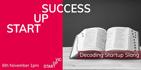 Startup Success Series: Decoding Startup Slang tickets