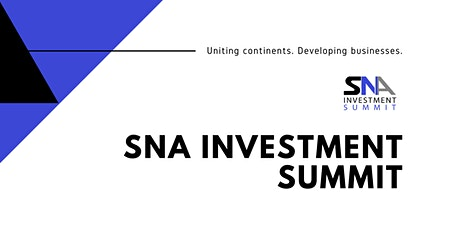 SNA INVESTMENT SUMMIT - FOR INVESTMENT-SEEKERS tickets