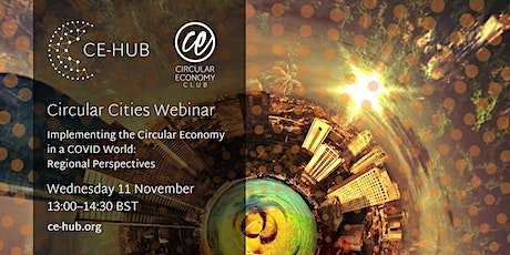 Implementing the Circular Economy in a COVID World: Regional Perspectives tickets