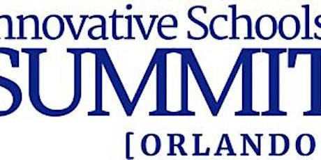 March 2021 Innovative Schools Summit ORLANDO tickets