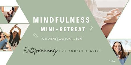 Mindfulness Mini-Retreat: Entspannung für Körper und Geist tickets