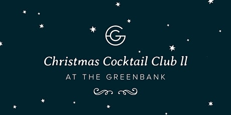 Christmas Cocktail Club (round three!) at The Greenbank tickets