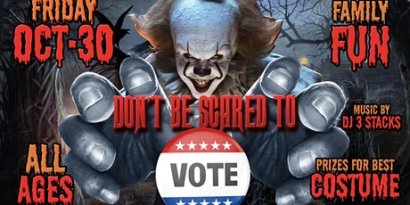 DON'T BE SCARED TO VOTE SOUTH JAMAICA HOUSES TRICK OR TREAT VALLEY tickets