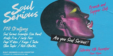 Soul Serious Xmas London Rooftop  Brunch & Supper Club tickets