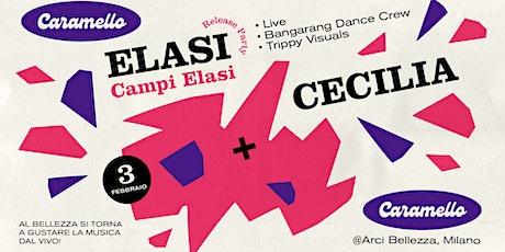Caramello w/ Elasi release party + Cecilia biglietti