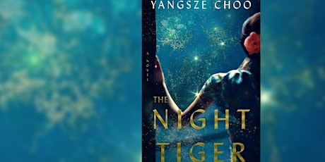 Adventurous Kate Book Club: The Night Tiger by Yangsze Choo tickets