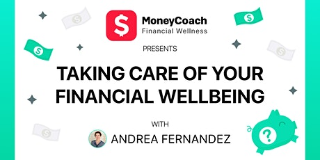 Money Talk with Andrea Fernandez by MoneyCoach AI - Financial Wellness tickets