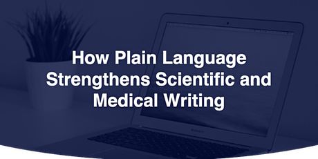 How Plain Language Strengthens Scientific and Medical Writing tickets