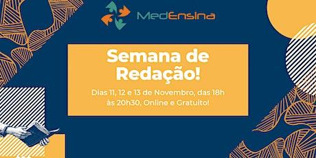 1ª Semana de Redação - Curso pré-vestibular MedEnsina ingressos