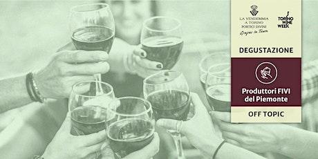 Degustazione: Cos'è la FIVI (Federazione Italiana Vignaioli Indipendenti)? biglietti
