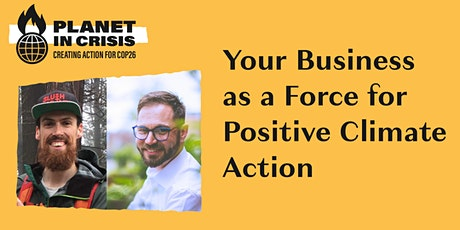 Your Business as a Force for Positive Climate Action tickets