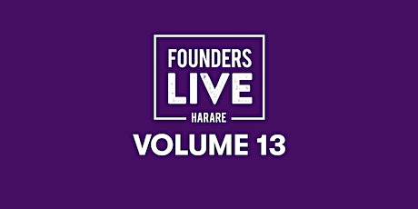 Founders Live Harare Volume 13 tickets