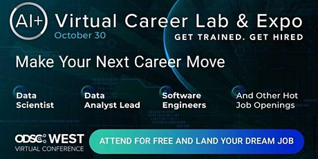 AI+ Careers Lab & Expo Hosted at ODSC West 2020 tickets