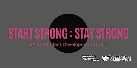 University of Greenwich: Start Strong | Stay Strong tickets