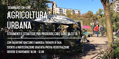 Seminario on line: l'agricoltura urbana tickets