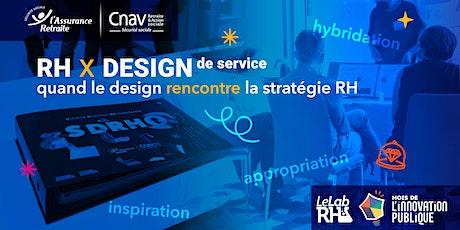 RH x DESIGN de service : quand le design rencontre la stratégie RH billets