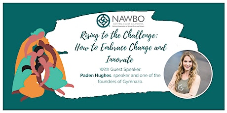 Rising to the Challenge: How to Embrace Change and Innovate tickets