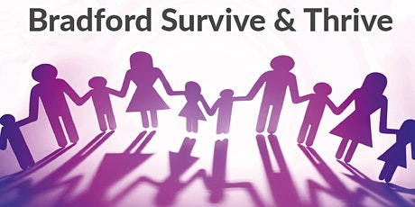 Bradford Survive and Thrive Services. tickets