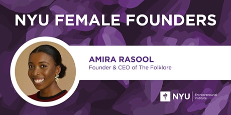 Female Founders Lunch with Amira Rasool, Founder + CEO of The Folklore tickets