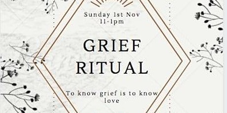 Grief Ritual tickets