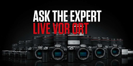 Ask the expert live vor ORT bei Foto Video Sauter Tickets