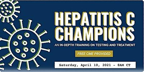 Hepatitis C Champions Training Virtual Conference - April 2021 tickets
